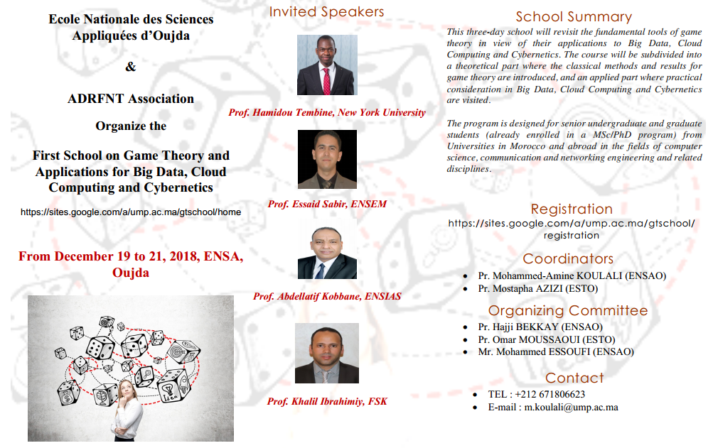 First School on Game Theory and Applications for Big Data, Cloud Computing and Cybernetics